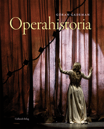 Operahistoria - författare Göran Gademan.